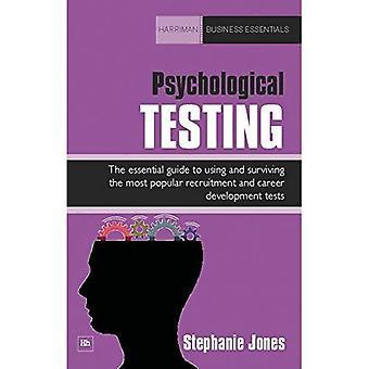 Psychologische test: De essentiële gids voor het gebruik en het overleven van de meest populaire aanwerving en de carrière ontwikkeling Tests (Harriman Business Essentials)
