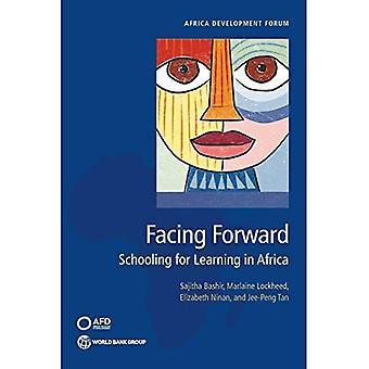 Edessä eteenpäin: koulunkäynti oppimisen Afrikassa (Afrikan kehityksen foorumi)
