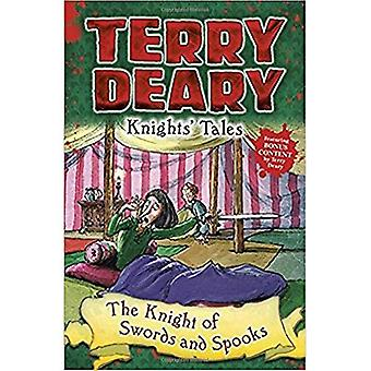 Knights' Tales: The Knight of Swords and Spooks (Knights' Tales)