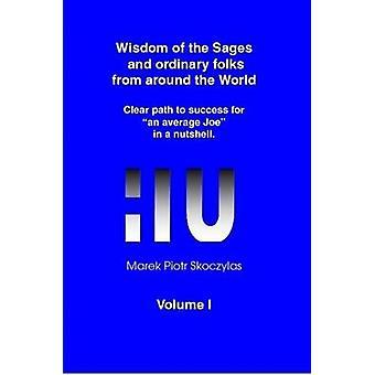 Wisdom of the Sages and ordinary folks from around the world by Skoczylas & Marek Piotr