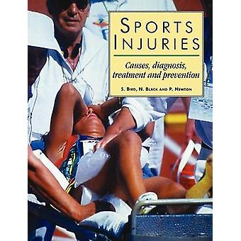 Sports Injuries Causes Diagnosis Treatment and Prevention by Bird & S.