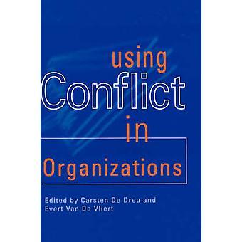 Med konflikten i organisationer av Dreu & Carsten K. W. De