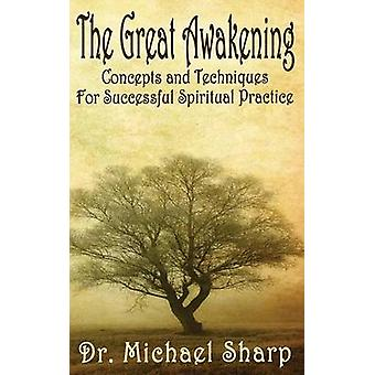 The Great Awakening Concepts and Techniques by Sharp & Michael