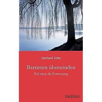 Barrier Uberwinden door Vohs & Gerhard
