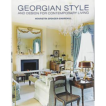 Georgian Style and Design for Contemporary Living by Henrietta Spence