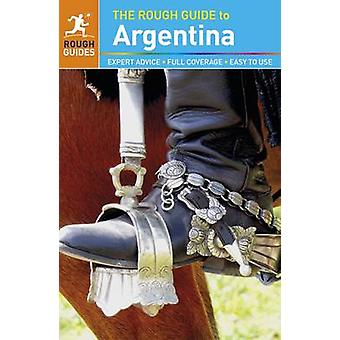 The Rough Guide to Argentina by Shafik Meghji - Stephen Keeling - Mad