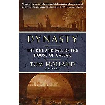 Dynasty - The Rise and Fall of the House of Caesar by Tom Holland - 97