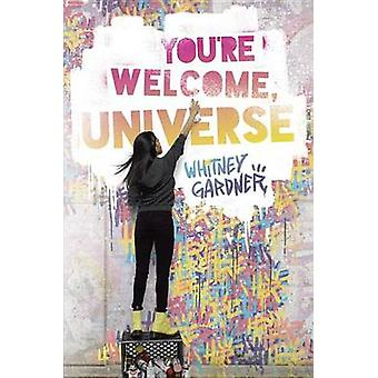 You're Welcome - Universe by Whitney Gardner - 9780399551420 Book