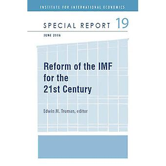 Reforming the IMF for the 21st Century by Edwin M. Truman - 978088132