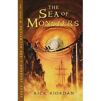 The Sea of Monsters by Rick Riordan - 9781410467744 Book