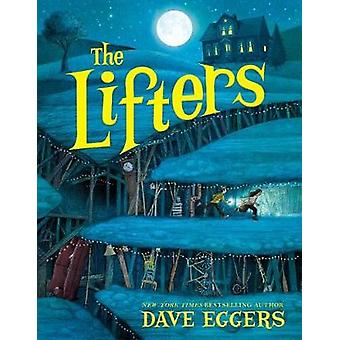 The Lifters by Dave Eggers - 9781524764166 Book