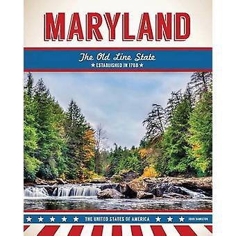 Maryland by John Hamilton - 9781680783223 Book