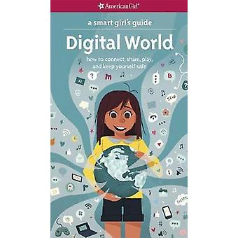 Smart Girls GD Digital World by Carrie Anton - 9781683370437 Book