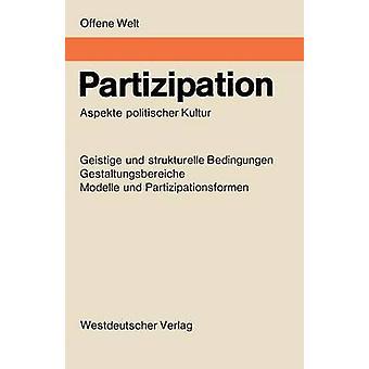Partizipation Aspekte Politischer Kultur by BossStenner & Helga