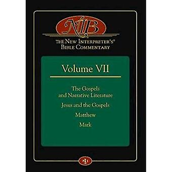 The New Interpreter's Bible Commentary Volume VII: The Gospels and Narrative Literature, Jesus and the Gospels...