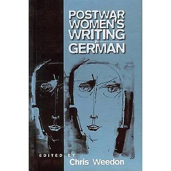 Efterkrigstidens kvinnor skriver i tyska feministiska kritiska metoder av Weedon & Chris