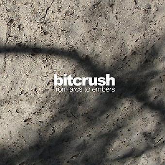 Bitcrush - From Arcs to Embers [CD] USA import