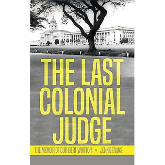 Last Colonial Judge by Jenny Evans