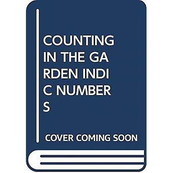COUNTING IN THE GARDEN INDIC NUMBERS by Scholastic