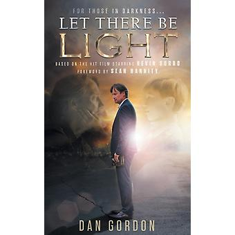Let There Be Light by Gordon & Dan