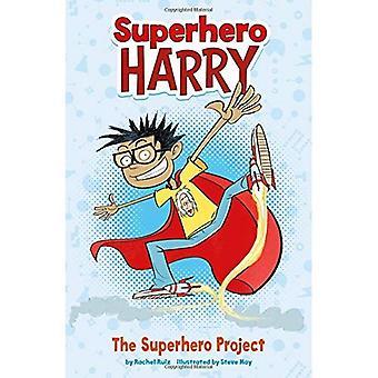 O projeto do super-herói (super-herói Harry)