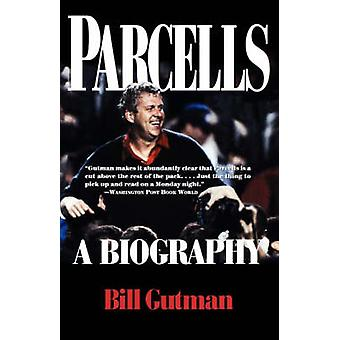 Parcells A Biography door Gutman & Bill