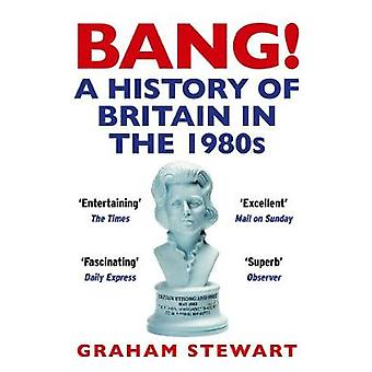 Bang by Stewart & Graham Author