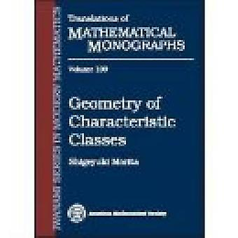 Geometry of Characteristic Classes - 9780821821398 Book