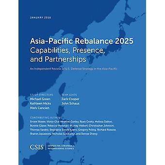Asien-Pazifik Rebalance 2025 - Fähigkeiten - Präsenz- und Partnershi