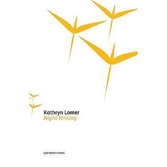 Night Writing by Lomer & Kathryn