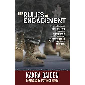 RULES OF ENGAGEMENT by BAIDEN & KAKRA
