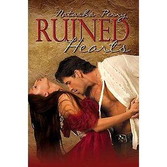 Ruined Hearts by Perry & Natasha