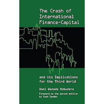 The Crash of International FinanceCapital and its Implications for the Third World by Nabudere & Dani Wadada