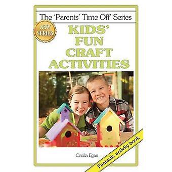 Kids Fun Craft Activities by Egan & Cecilia