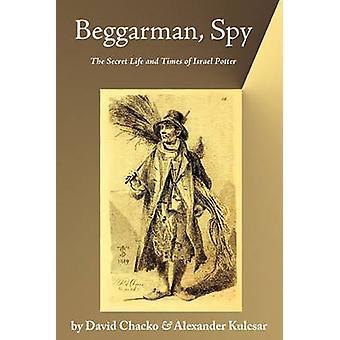 Beggarman Spy by Chacko & David