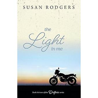 The Light In Me by Rodgers & Susan A