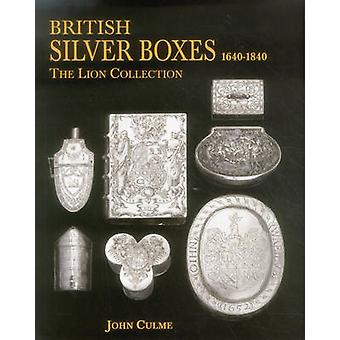 British Silver Boxes 16401840 by John Culme