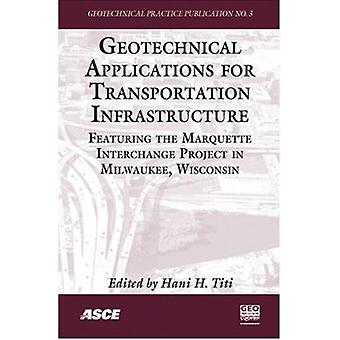 Geotechnical Applications for Transportation Infrastructure - Featurin