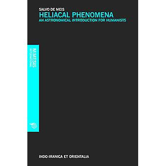 Heliacal Phenomena by Salvo De Meis - 9788857516349 Book