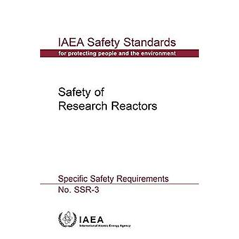 Safety of Research Reactors - Specific Safety Requirements by Internat