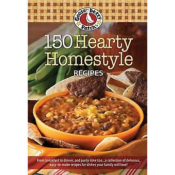 150 Hearty Homestyle Recipes by Gooseberry Patch - 9781620932124 Book
