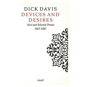 Devices and Desires: New and Selected Poems