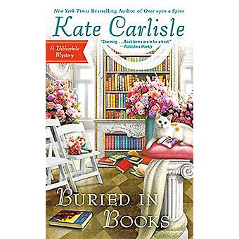 Buried In Books - A Bibliophile Mystery by Kate Carlisle - 97804514777