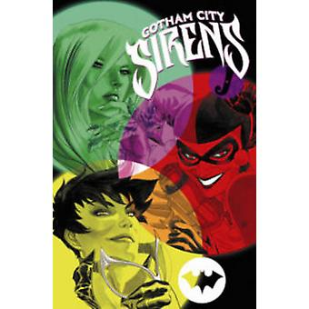 Gotham City Sirens Book Two by Andres Guinaldo