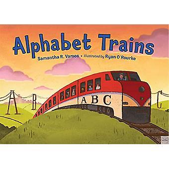 Alphabet Trains by Samantha R. Vamos - 9781580895934 Book