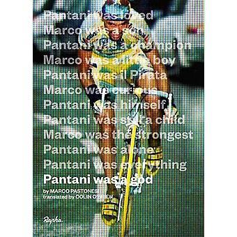Pantani fue un dios por Marco Pastonesi - 9781912164080 Libro