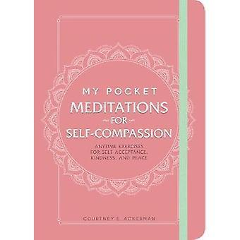 My Pocket Meditaatiot itsetunnon - Anytime Harjoitukset Self