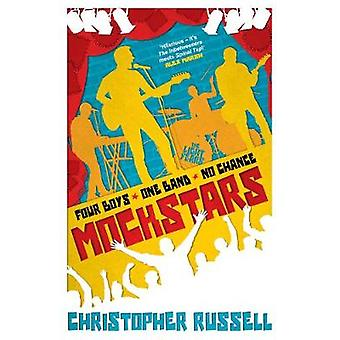 Mockstars - Four boys. One band. No chance. by Christopher Russell - 9