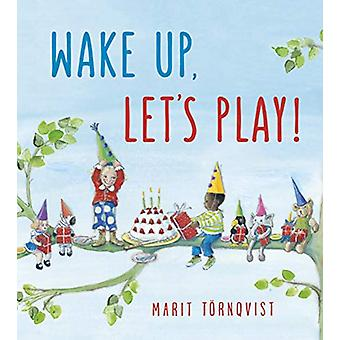 Wake Up - Let's Play! by Marit Tornqvist - 9781782506263 Book