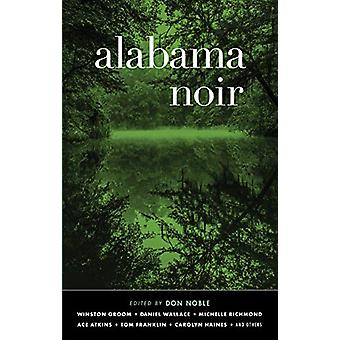 Alabama Noir by Don Noble - 9781617758089 Book